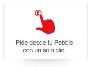 Pide desde tu Pebble con un solo clic