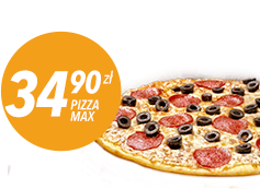 Pizza MAX do 4 skł. za 34,90 zł