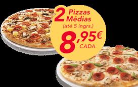 2 pizzas médias (até 5 ingr)