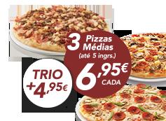3 pizzas médias (até 5 ing) + Trio