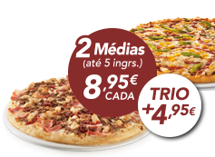 2 pizzas médias (até 5 ing) + Trio